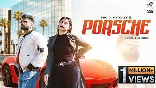Porsche – RK Nayyar Ft Gur Sidhu Video HD