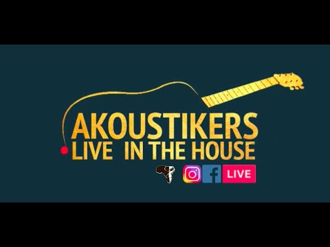 AKOUSTIKERS LIVE IN THE HOUSE 2020