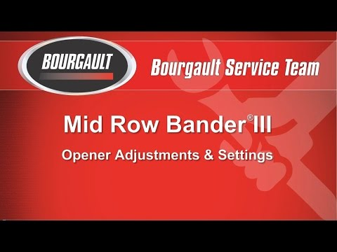 Bourgault MRB® III Settings & Adjustments