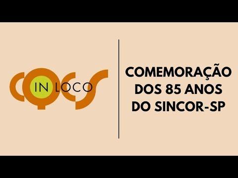 Imagem post: Comemoração dos 85 anos do Sincor-SP