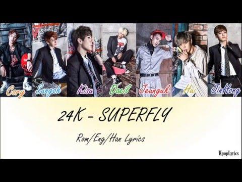 24K - Superfly (Han/Rom/Eng) Lyrics