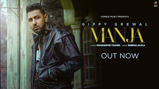 Manja – Gippy Grewal (Limited Edition) Video HD
