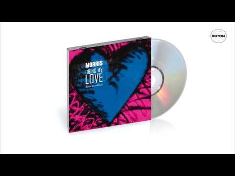 Morris - Bring My Love (Dj Asher & ScreeN Remix) (Radio Edit)