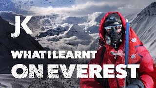 Climbing Mt Everest... What I learnt!