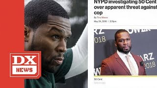 50 Cent Is Under NYPD Investigation For