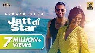 Jatt Di Star – Avkash Mann