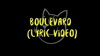 Jenny and the Mexicats - Boulevard (Lyric Video)