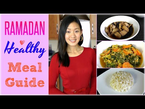 RAMADAN Healthy Meal Guide & Recipes - Joanna Soh  - -vBY4obyxCo -