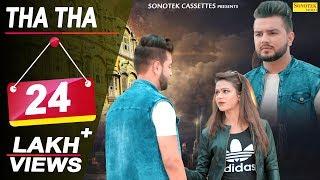 Tha Tha – Sapna Choudhary – Naveen