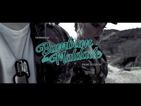 Fernanda Liz - Bumbum Da Maldade (Official Music Video)