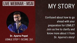 USMLE Step 1 Preparation Live Webinar  - From Beginning for IMGs | MSAI | Dr Apurva Popat
