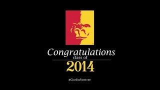 #GorillaForever - congratulations class of 2014