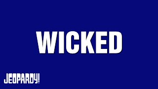 Wicked 10th Anniversary | Jeopardy!