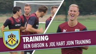 TRAINING | Ben Gibson & Joe Hart Join Training
