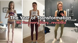 MY RECOVERY STORY...REVISITED | THE YEAR OF TRANSFORMATION