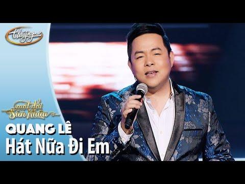 Hát Nữa Đi Em - Quang Lê (Live Show Hương Lan - Một Đời Sân Khấu)