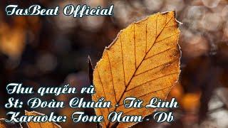 Karaoke Thu Quyến Rũ - Tone Nam | TAS BEAT