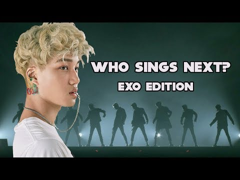 [KPOP GAME] Who Sings Next? EXO Edition