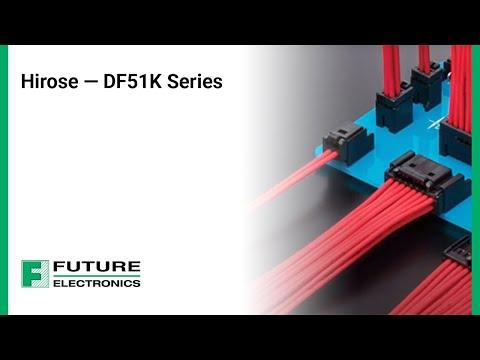 Hirose: DF51K Series