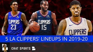 Los Angeles Clippers: 5 Potential Lineups For The 2019-20 Season