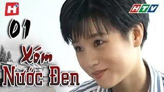 Xóm Nước Đen - Tập 1 | Phim Tình Cảm Việt Nam Hay Nhất 2019