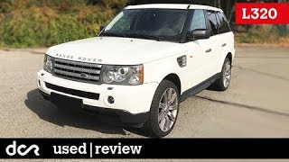 Buying a used Range Rover Sport (L320) - 2005-2013, Buying advice with Common Issues