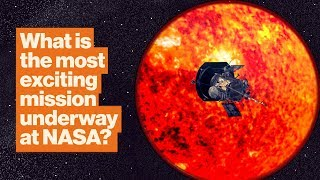 Why the Parker Solar Probe is NASA's most exciting mission | Michelle Thaller
