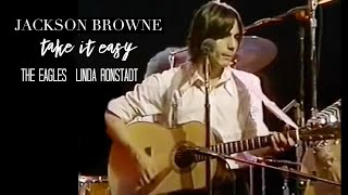 "Jackson Browne ""Take It Easy"" (Live with The Eagles and Linda Ronstadt)"