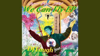 We Can Fly feat.Megsis (Srav3R Remix)