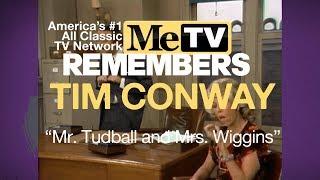 MeTV Remembers Tim Conway   Mr. Tudball and Mrs. Wiggins