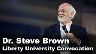 Dr. Steve Brown - Liberty University Convocation