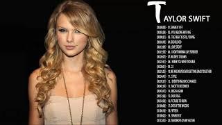 Taylor Swift Greatest Hits    Taylor Swift Greatest Hits Playlist