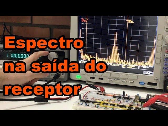 ENTENDA O ESPECTRO NA SAÍDA DO RECEPTOR | Conheça Eletrônica! #177