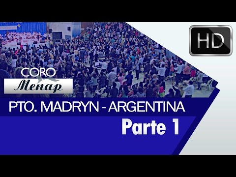 Coro Menap en Puerto Madryn, Argentina 2016 / Parte 1 [HD]