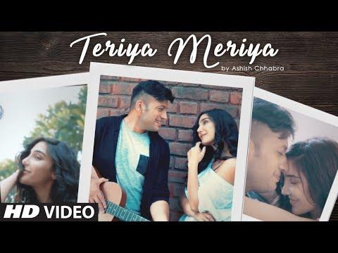 TERIYA MERIYA LYRICS - Ashish Chhabra