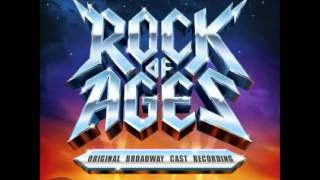 Rock of Ages (Original Broadway Cast Recording) - 23. Don't Stop Believin'