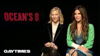 Sandra Bullock & Cate Blanchett talk queer undertones in Ocean's 8