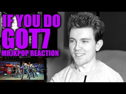 Got 7 If You Do Reaction / Review - MRJKPOP ( 니가 하면 )