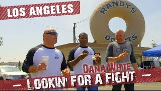 Dana White: Lookin' for a Fight – Los Angeles