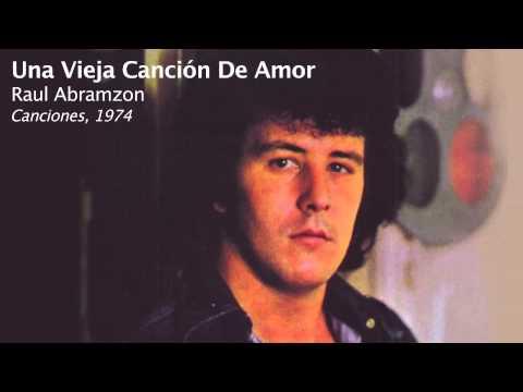 Raúl Abramzon - Una vieja canción de amor