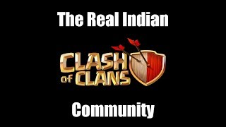 The Real Indian Clash Of Clans Community...!