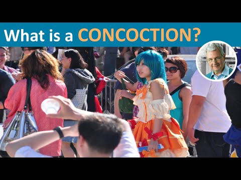 What Does CONCOCTION Mean?