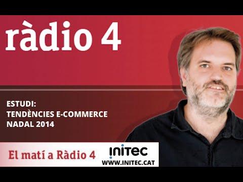 [Estudi] Tendències E-Commerce Nadal 2014 - El matí a Ràdio 4