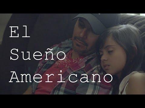 El Sueño Americano - Película Completa 2019