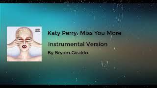 Katy Perry - Miss You More (Instrumental version by Bryam Giraldo)