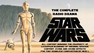 Star Wars: A New Hope Radio Drama - Nigel's Edit