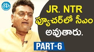 Jr NTR is the future CM- Prudhvi Raj Interview..