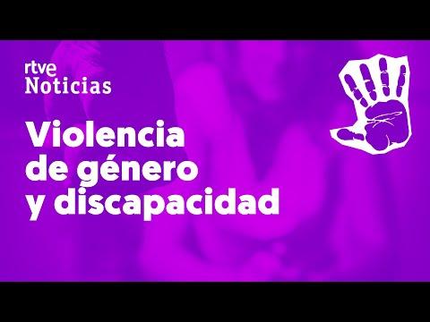 Una de cada cinco MUJERES con DISCAPACIDAD ha sufrido MALTRATO | RTVE