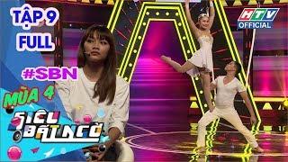 SIÊU BẤT NGỜ | Gin Tuấn Kiệt, Thanh Duy nhảy múa bất chấp | SBN #9 MÙA 4 FULL | 6/1/2019
