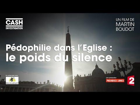 nouvel ordre mondial   Pédophilie dans l'Eglise : le poids du silence - Cash Investigation (Intégrale)